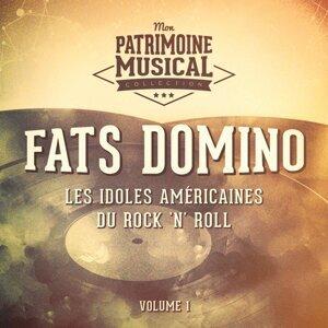 Les idoles américaines du rock 'n' roll : Fats Domino, Vol. 1