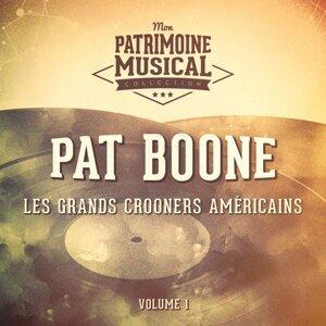 Les grands crooners américains : Pat Boone, Vol. 1