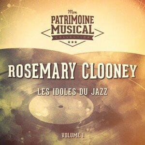 Les idoles du jazz : Rosemary Clooney, Vol. 1