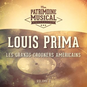 Les grands crooners américains : Louis Prima, Vol. 2