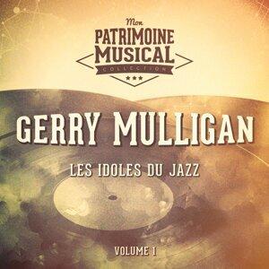 Les idoles du Jazz : Gerry Mulligan, Vol. 1