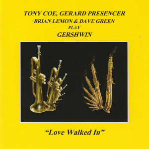 Love Walked In (feat. Brian Lemon & Dave Green)