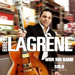 WDR Big Band: Djangology / Solo: To Bi or Not to Bi - Live