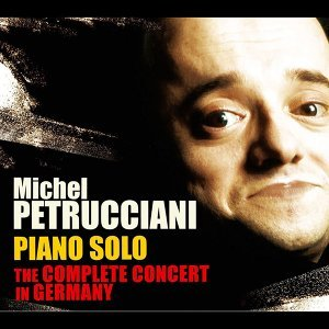 Piano Solo: The Complete Concert in Germany - Live