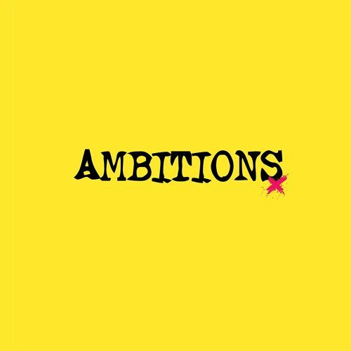 Ambitions (Introduction)
