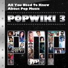 POPWIKI 3 (流行大百科 3)