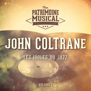 Les idoles du Jazz : John Coltrane, Vol. 1