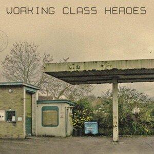 Working Class Heroes EP