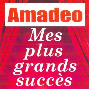 Mes plus grands succès - Amadeo