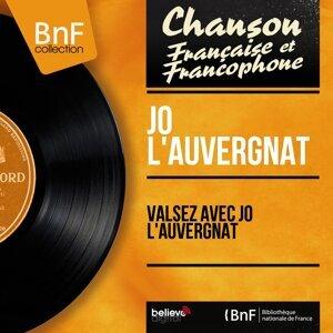 Valsez avec Jo l'Auvergnat - Mono Version