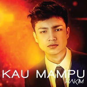 Kau Mampu (Single)