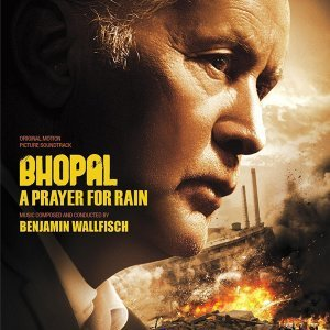 Bhopal: A Prayer for Rain (Original Motion Picture Soundtrack)