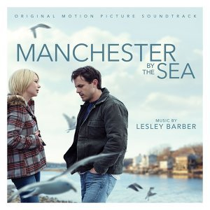 Manchester by the Sea (海邊的曼徹斯特電影原聲帶) - Original Motion Picture Soundtrack