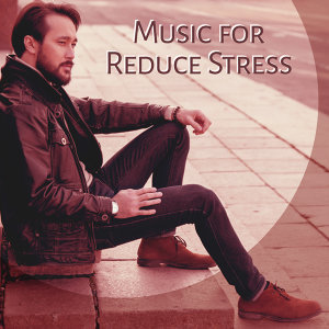 Music for Reduce Stress – Relaxing Music, Calming New Age Allow You Relax and Rest, Feel Inner Power
