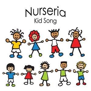 Nurseria Kid Song