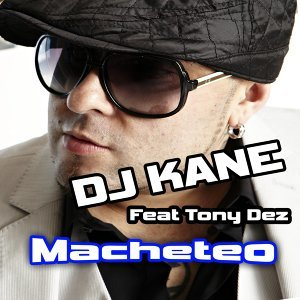 Macheteo (feat. Tony Dez)