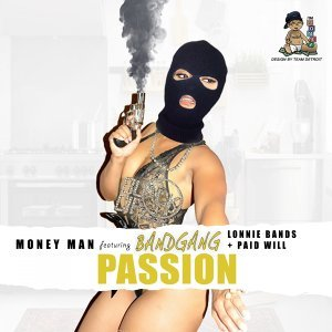 Passion [Remix] (feat. BandGang Lonnie Bands, Band Gang Paid Will & Shy Glizzy)