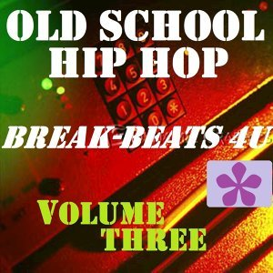 Old School Hip Hop, Vol. 3