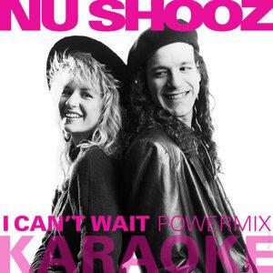 I Can't Wait (Powermix) [Karaoke Version]