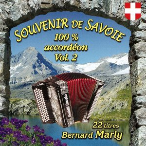 Souvenir de Savoie 100% accordéon, Vol. 2