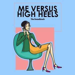 Me Versus High Heels - Original Motion Picture Soundtrack