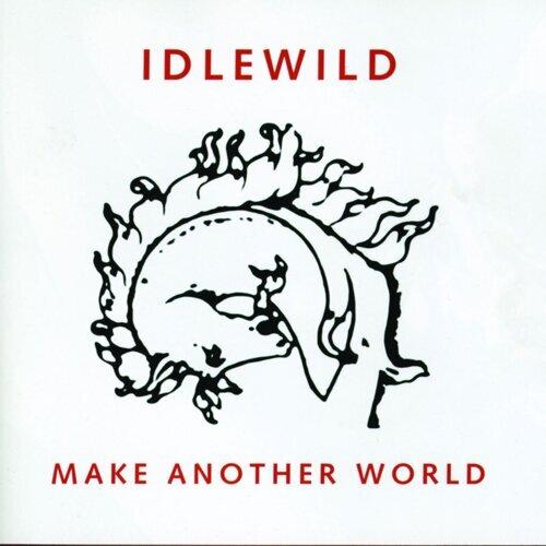 Make Another World - Bonus Tracks Edition
