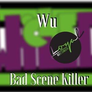 Bad Scene Killer