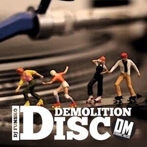 Demolition Disco