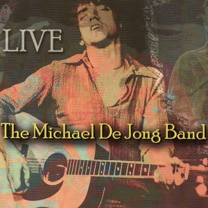 The Michael De Jong Band (Live)