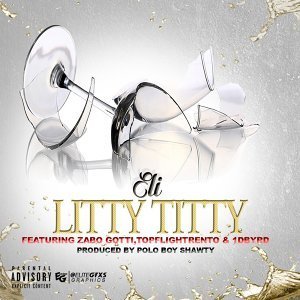 Litty Titty (feat. Zabo Gotti, Topflightrento & 1dbyrd)