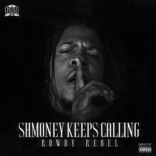 Shmoney Keeps Calling