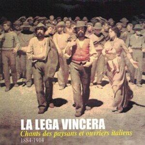 La lega vincera: Chants des paysans et ouvriers italiens (1884-1914)
