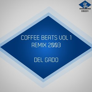 Coffee Beats, Vol. 1 - Remix 2003