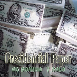 Presidential Paper (feat. 7solo)