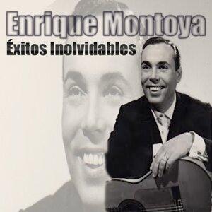 Enrique Montoya - Éxitos Inolvidables