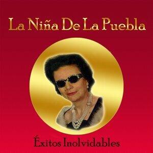 La Niña de la Puebla - Éxitos Inolvidables
