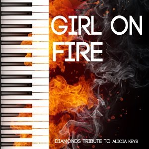 Girl On Fire - Tribute to Alicia Keys