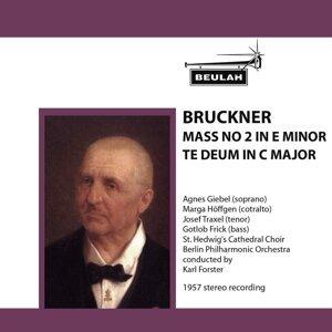Bruckner: Mass No. 2 in E Minor - Te Deum in C Major