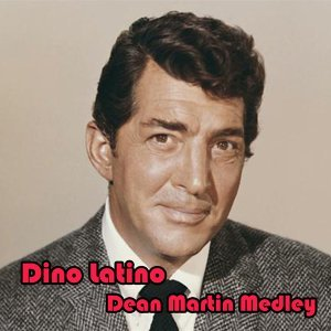 Dino Latino Medley: El Ranch Grande / Manana / Tangerine / South of the Border / In a Little Spanish Town / What a Diff'rence a Day Made / Magic is the Moonlight / Always in My Heart / Besame Mucho / La Paloma