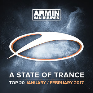 A State Of Trance Top 20 - January / February 2017 - Including Classic Bonus Track