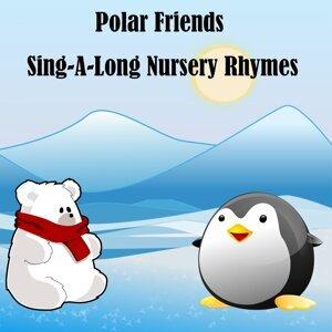Polar Friends Sing A Long Nursery Rhymes
