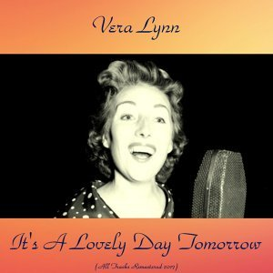 It's a Lovely Day Tomorrow - All Tracks Remastered 2017