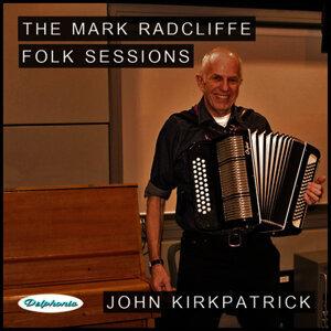 The Mark Radcliffe Folk Sessions: John Kirkpatrick
