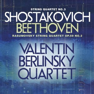 Shostakovich: String Quartet No. 3 - Beethoven: Rasumovsky String Quartet, Op. 59, No. 2