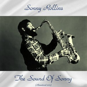 The Sound of Sonny - Remastered 2017