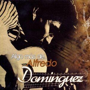 Algo Más De... Alfredo Domínguez