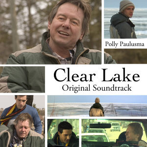 Clear Lake (Original Motion Picture Soundtrack)