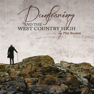 Dunfearing and the West Country High