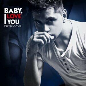 Baby I Love You - Single