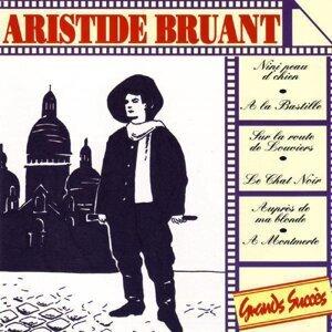 Aristide Bruant : Grands succès